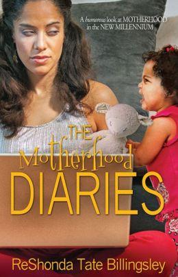 The Motherhood Diaries by-ReShonda Tate Billingsley